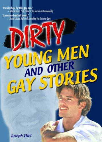Dirty Young Men, and Other Gay Stories