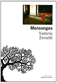 Mensonges, Zenatti, Valérie