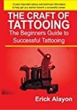 The Craft of Tattooing