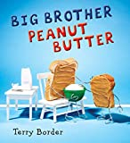 #10: Big Brother Peanut Butter