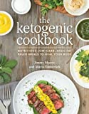 The Ketogenic Cookbook: Nutritious Low-Carb, High-Fat Paleo Meals to Heal Your Body
