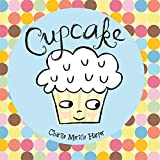 Cupcake (Hyperion Picture Book (eBook))