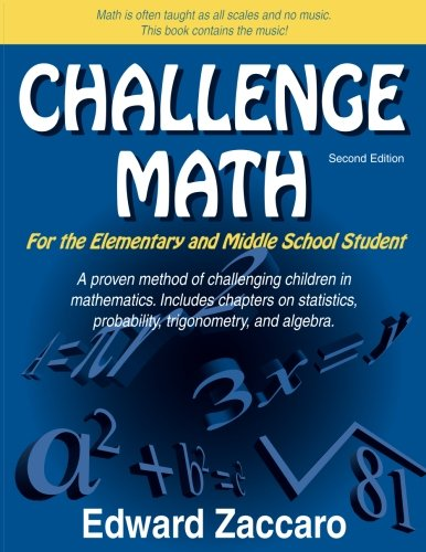 Challenge Math For the Elementary and Middle School Student (Second Edition)