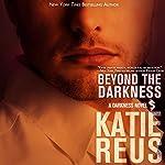 Beyond the Darkness, Volume 3 | Katie Reus