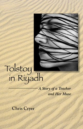 Tolstoy in Riyadh: A Story of a Teacher and Her Muse