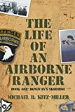 The Life of an Airborne Ranger: Donovan's Skirmish