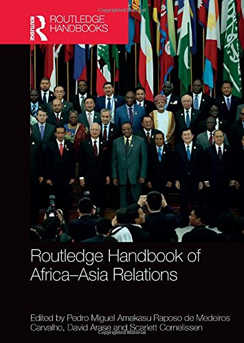 Price comparison product image Routledge Handbook of Africa-Asia Relations (Routledge Handbooks)