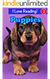 """Puppies (An """"I Love Reading"""" Cute Puppies Book)"""