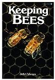 Keeping Bees, John Vivian, 0913589195