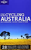 Cycling Australia, Lonely Planet Staff and Andrew Bain, 174104040X