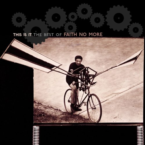 This Is It: The Best Of Faith No More by Rhino