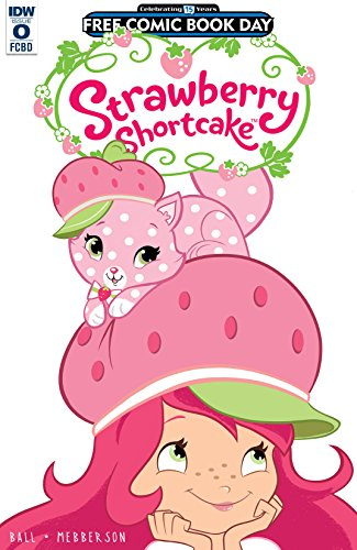 2017 Strawberry - Strawberry Shortcake (2016-2017) #0: FCBD Special