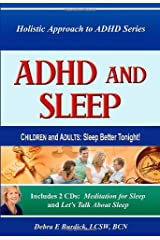 ADHD and Sleep. Children and Adults: Sleep Better Tonight! Book and 2 CDs Paperback