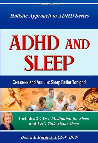 Download ADHD and Sleep. Children and Adults: Sleep Better Tonight! Book and 2 CDs PDF