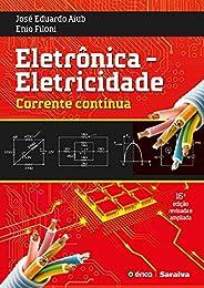 Eletrônica: Eletricidade - Corrente Contínua