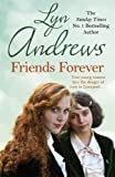 Friends Forever: A heart-warming saga of the power of friendship