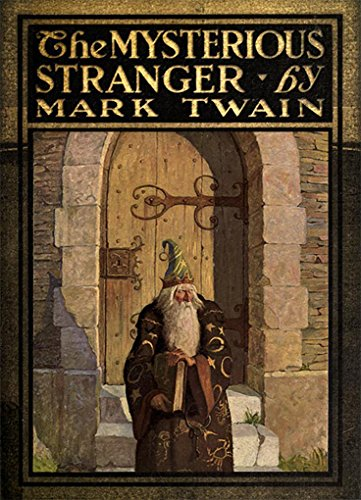 The Mysterious Stranger (Illustrated) (Adventures Of Mark Twain The Mysterious Stranger)