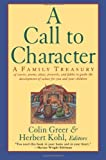 A Call to Character, Colin Greer, 0060927879