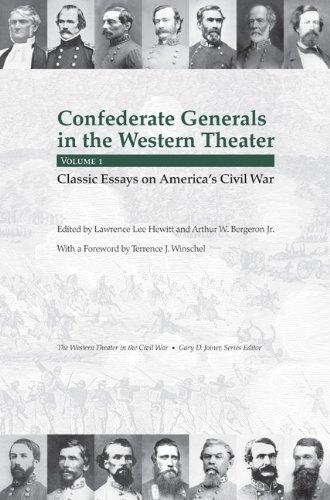 Confederate Generals in the Western Theater, Vol. 1: Classic Essays on America's Civil War (Western Theater in the Civil War)