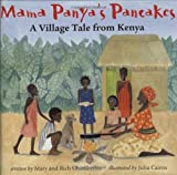Mama Panya's Pancakes, Mary Chamberlin and Richard Chamberlin, 1841481394