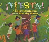 Fiesta! Board Book, Ginger Foglesong Guy, 0060092637