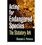 Acting for Endangered Species: The Statutory Ark (Development of Western Resources (Hardcover)) (Hardback) - Common