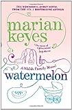 Watermelon: A Walsh Family Novel