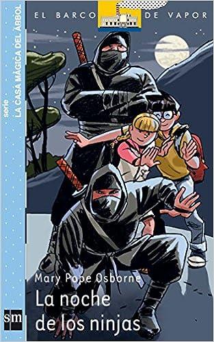 La noche de los ninjas (Barco de Vapor Azul): Amazon.es ...
