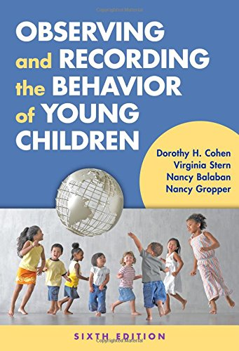 Observing and Recording the Behavior of Young Children, 6th Edition