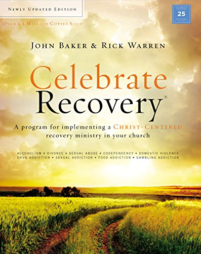Celebrate Recovery Updated Curriculum Kit: A Program for Implementing a Christ-Centered Recovery Ministry in Your Church ()