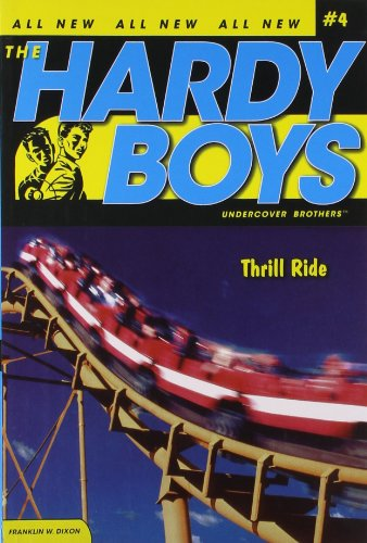 Thrill Ride (Hardy Boys: Undercover Brothers, No. 4) (Best Ship In No Man's Sky)