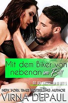 Mit dem Biker von nebenan im Bett (Mit den Junggesellen im Bett 5) (German Edition) by [DePaul, Virna]