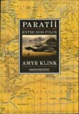 img - for Paratii: Entre dois polos (Portuguese Edition) by Amyr Klink (1992-01-01) book / textbook / text book