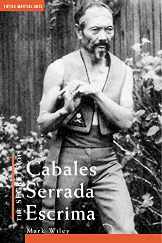 The Secrets of Cabales Serrada Escrima (Secrets of Series)