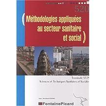 Méthodologies appliquées au secteur sanitaire et social Tle ST2S : Approche des organisations et démarche de projet, Travaux pratiques