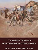 img - for Tangled Trails: A Western Detective Story book / textbook / text book
