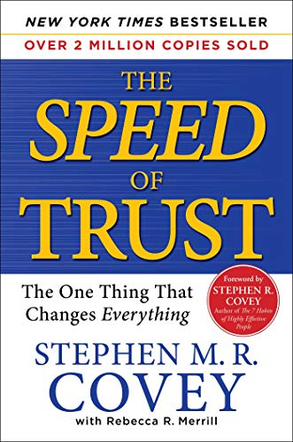 The SPEED of Trust: The One Thing that Changes - For Transforming Men Rings