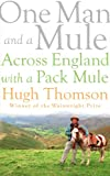 One Man and a Mule: Across England with a Pack Mule