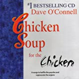Chicken Soup for the Chicken [ AUDIO CD ] (9 Songs to Baffle the Psyche and Regenerate the Organs)