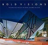 Bold Visions, Kelvin Browne, 088854457X