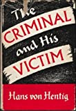 img - for The criminal & his victim: Studies in the sociobiology of crime book / textbook / text book