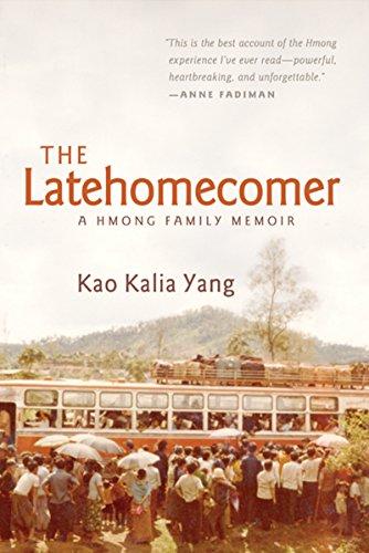 The-Latehomecomer-A-Hmong-Family-Memoir