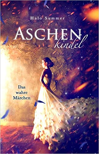 https://www.amazon.de/Aschenkindel-wahre-M%C3%A4rchen-Halo-Summer-ebook/dp/B01HXBDA5A/ref=sr_1_1?ie=UTF8&qid=1467877718&sr=8-1&keywords=B01HXBDA5A