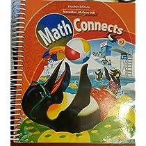 Macmillan / McGraw-Hill Math Connects, Grade 3, Vol. 2, Teacher's Edition