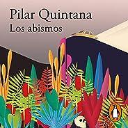 Los abismos [The Abysses]: Premio Alfaguara de Novela 2021 [Alfaguara Novel Prize 2021]
