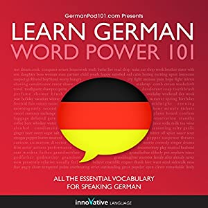 Learn German: Word Power 101 Hörbuch