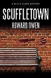 Scuffletown (Willie Black Mysteries Book 7)