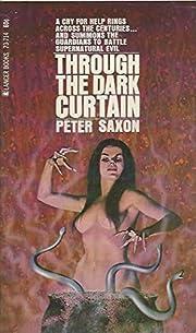 Through The Dark Curtain por Peter Saxon