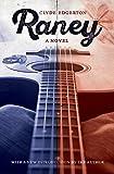 Raney: A Novel (Southern Revivals)