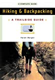 A Trailside Guide: Hiking & Backpacking (New Edition) (Trailside Guides)